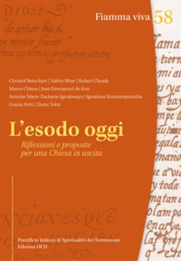 L'esodo oggi. Riflessioni e proposte per una Chiesa in uscita - Istituto pontificio di spiritualità Teresianum  