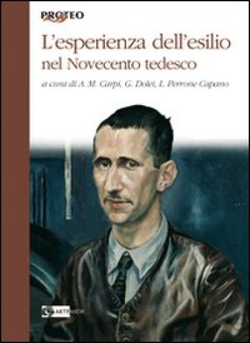 L'esperienza dell'esilio nel Novecento tedesco - L. Perrone Capano |