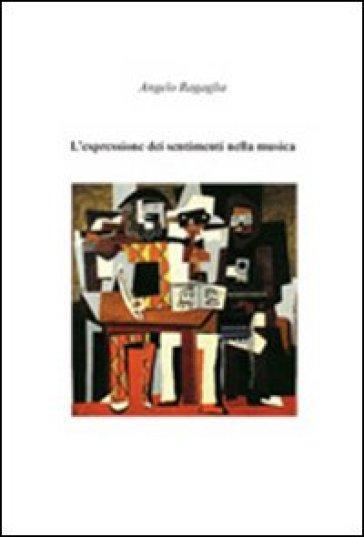 L'espressione dei sentimenti nella musica - Angelo Ragaglia   Rochesterscifianimecon.com