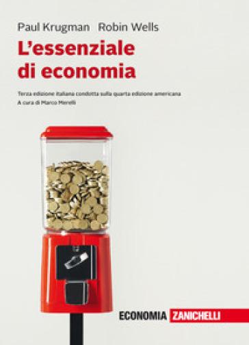 L'essenziale di economia. Con e-book - Robin Wells | Jonathanterrington.com