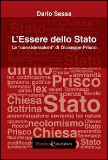 L'essere dello stato. Le «considerazioni» di Giuseppe Prisco - Dario Sessa | Rochesterscifianimecon.com