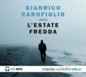 L estate fredda letta da Gianrico Carofiglio. Audiolibro. CD Audio formato MP3. Ediz. integrale