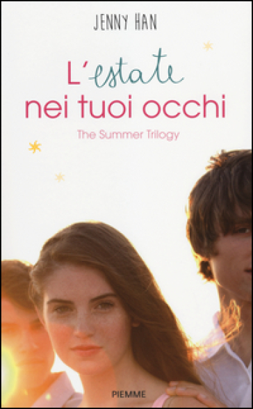 L'estate nei tuoi occhi. The summer trilogy
