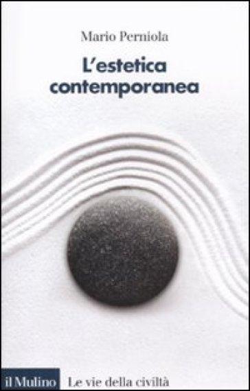 L'estetica contemporanea. Un panorama globale - Mario Perniola  