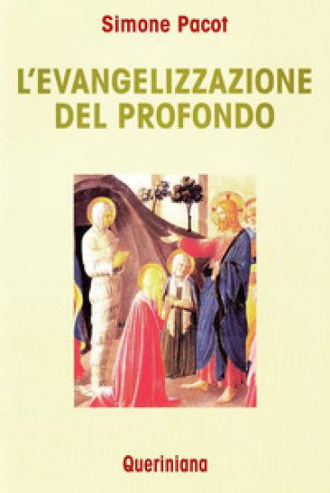 L'evangelizzazione del profondo - Simone Pacot   Rochesterscifianimecon.com