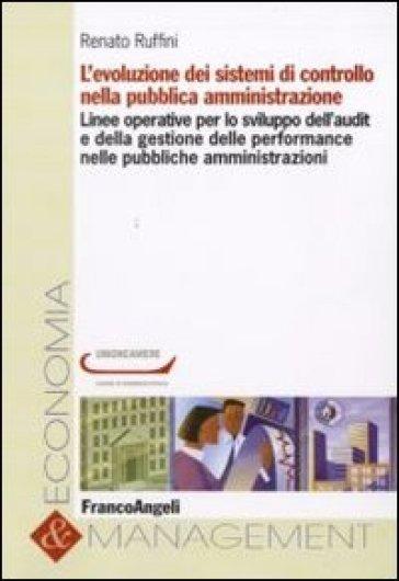 L'evoluzione dei sistemi di controllo nella pubblica amministrazione - Renato Ruffini | Thecosgala.com