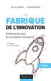 La fabrique de l innovation- 2e éd.