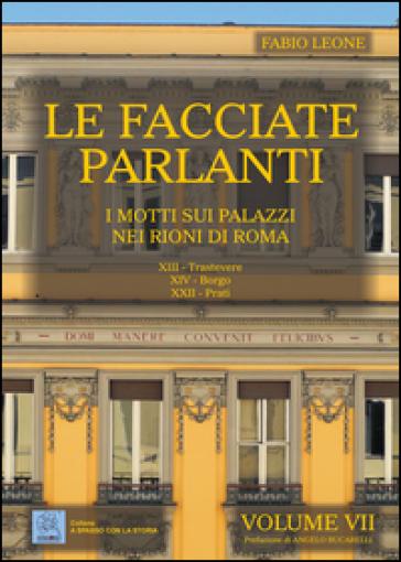 Le facciate parlanti. 7.I motti sui palazzi nei rioni di Roma - Fabio Leone | Thecosgala.com