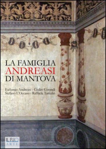 La famiglia Andreasi di Mantova