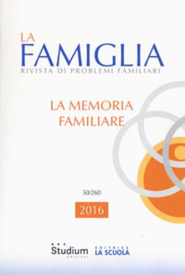 La famiglia. Rivista di problemi familiari (2016). 50.