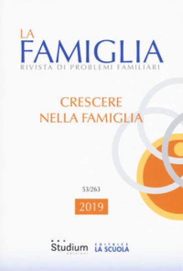 La famiglia. Rivista di problemi familiari (2019). 53.