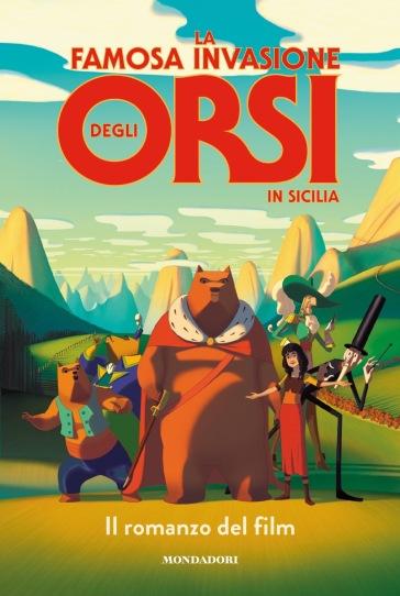 La famosa invasione degli orsi in Sicilia. Il romanzo del film - Dino Buzzati | Jonathanterrington.com