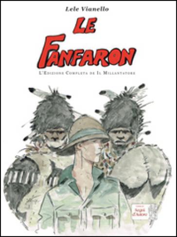 Le fanfaron. L'edizione completa de «Il Millantatore» - Lele Vianello |