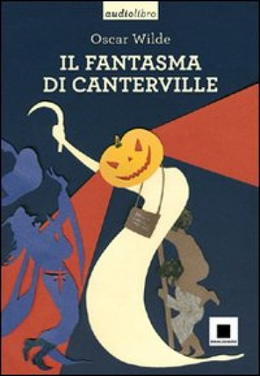 Il fantasma di Canterville. Con CD Audio formato MP3