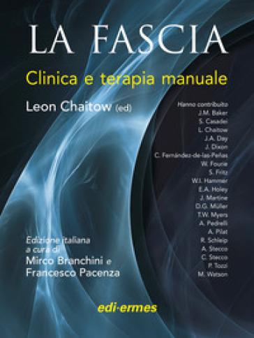 La fascia. Clinica e terapia manuale - Leon Chaitow   Jonathanterrington.com