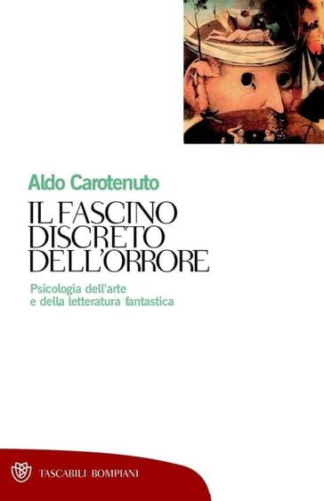 Il fascino discreto dell orrore - Aldo Carotenuto - eBook ... 49ff037f4ff54
