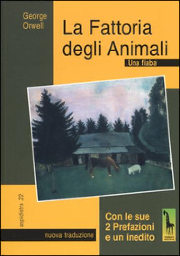 La fattoria degli animali. Una fiaba - George Orwell | Kritjur.org