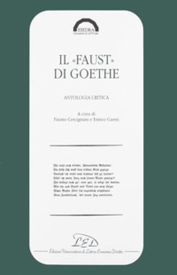 Il faust di Goethe. Antologia critica - F. Cercignani   Ericsfund.org