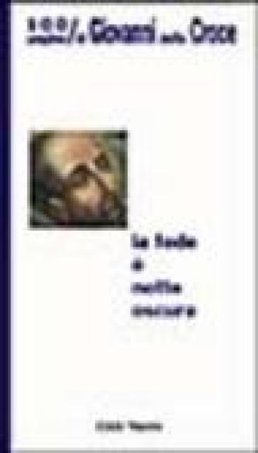 La fede è notte oscura. 100 pagine di Giovanni della Croce - Giovanni della Croce (santo) | Jonathanterrington.com