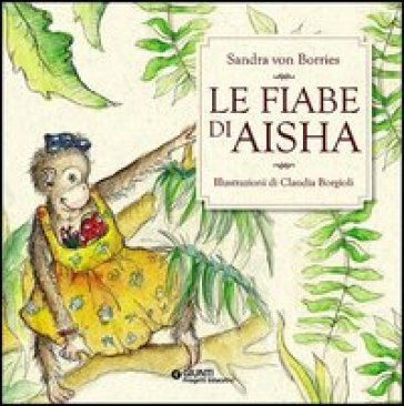 Le fiabe di Aisha. Con CD Audio