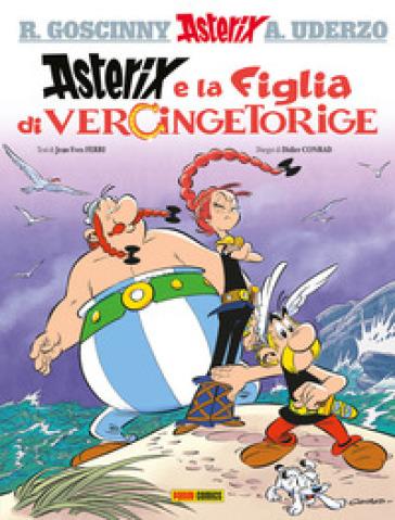 La figlia di Vercingetorige. Asterix - Jean-Yves Ferri | Jonathanterrington.com