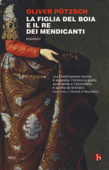 La figlia del boia e il re dei mendicanti - Oliver Potzsch pdf epub