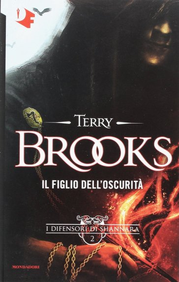Il figlio dell'oscurità. I difensori di Shannara. 2. - Terry Brooks   Rochesterscifianimecon.com