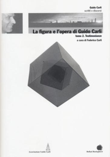 La figura e l'opera di Guido Carli. 6.Testimonianze - F. Carli  