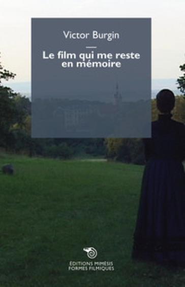 Le film qui me reste en memoire - Victor Burgin | Ericsfund.org