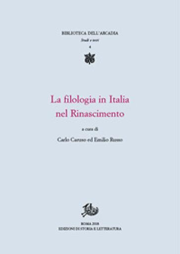 La filologia in Italia nel Rinascimento - C. Caruso | Ericsfund.org