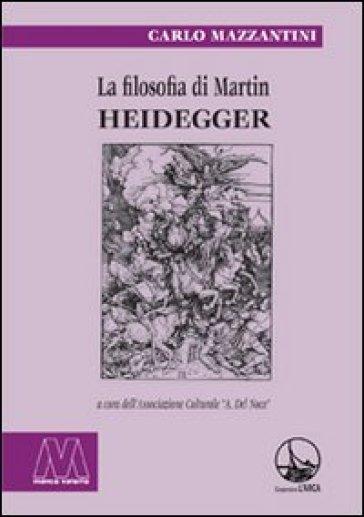 La filosofia di Martin Heidegger - Carlo Mazzantini | Ericsfund.org