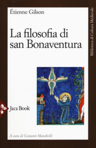 La filosofia di san Bonaventura - Etienne Gilson | Ericsfund.org