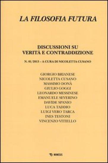 La filosofia futura (2013). 1.Discussioni su verità e contraddizione - N. Cusano  