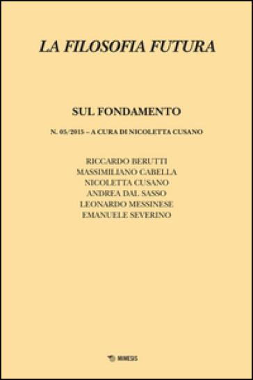 La filosofia futura (2015). 5.Sul fondamento - N. Cusano   Ericsfund.org