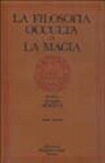 La filosofia occulta o La magia. 2: La magia celeste, la magia cerimoniale