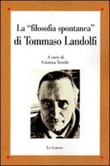 La «filosofia spontanea» di Tommaso Landolfi - C. Terrile |