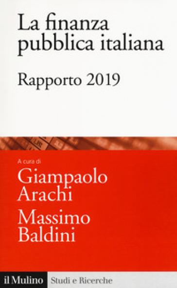La finanza pubblica italiana. Rapporto 2019 - G. Arachi | Thecosgala.com