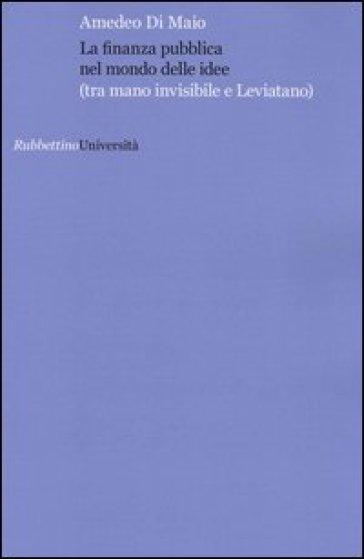 La finanza pubblica nel mondo delle idee (tra mano invisibile e Leviatana) - Amedeo Di Maio | Jonathanterrington.com