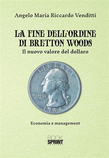 La fine dell'ordine di Bretton Woods