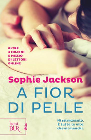 A fior di pelle (A pound of flesh) - Sophie Jackson |