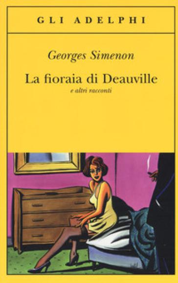 La fioraia di Deauville e altri racconti - Georges Simenon pdf epub