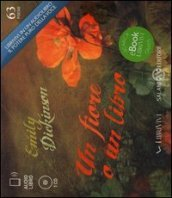 Un fiore o un libro. Audiolibro. CD Audio formato MP3