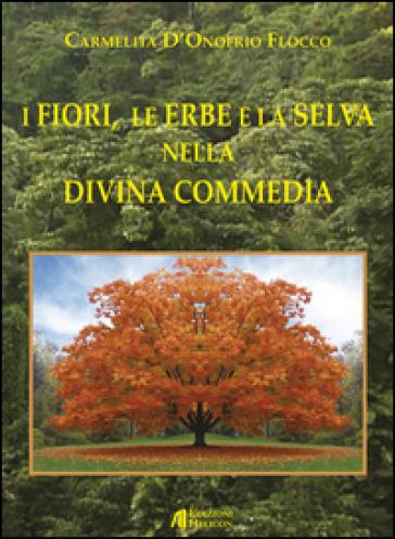 I fiori, le erbe e la selva nella Divina Commedia