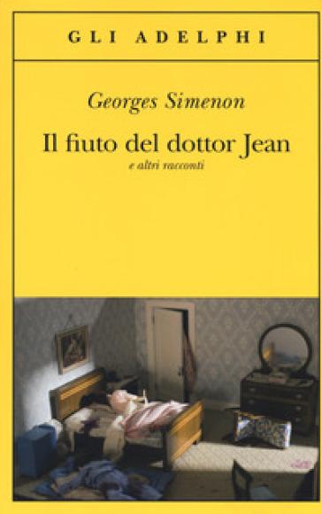 Il fiuto del dottor Jean e altri racconti - Georges Simenon   Thecosgala.com