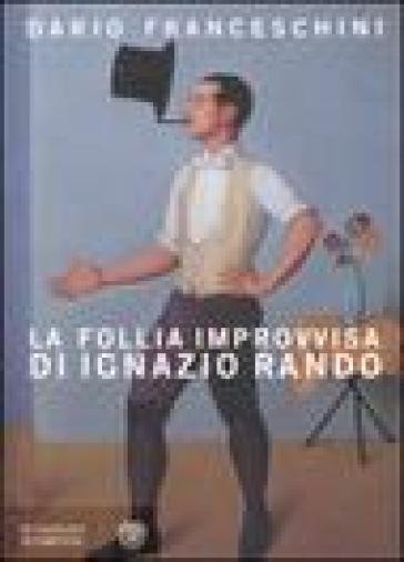 La follia improvvisa di Ignazio Rando - Dario Franceschini   Kritjur.org