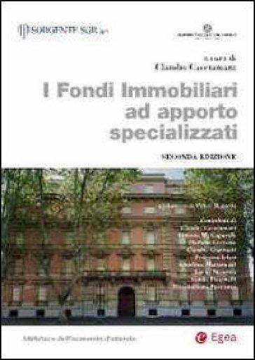 I fondi immobiliari ad apporto specializzati - C. Cacciamani | Ericsfund.org