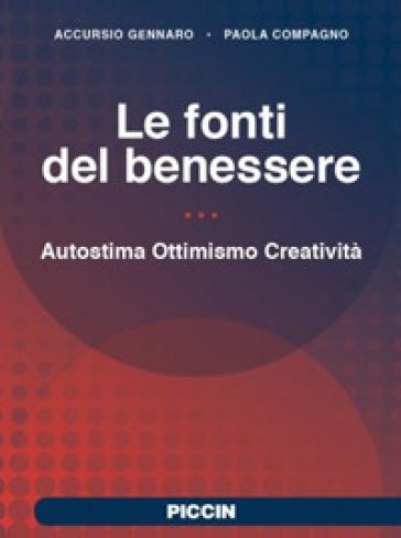 Le fonti del benessere. Autostima, ottimismo, creatività - Gennaro Accursio | Thecosgala.com