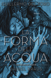 La forma dell acqua-The shape of water