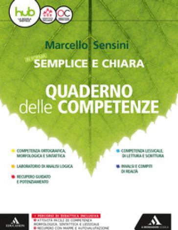 In forma semplice e chiara. Quaderno delle competenze. Per la Scuola media. Con e-book. Con espansione online - Marcello Sensini | Thecosgala.com