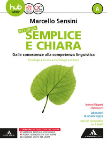 In forma semplice e chiara. Per la Scuola media. Con e-book. Con 2 espansioni online. Con 2 libri: Quaderno-Per te. A-B. - Marcello Sensini |